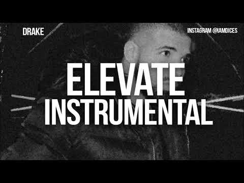 drake elevate instrumentals