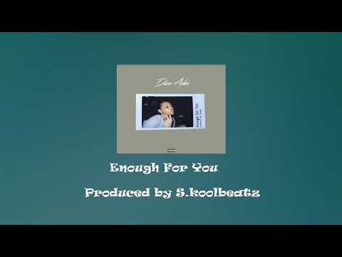 Dice Ailes Enough for you instrumental
