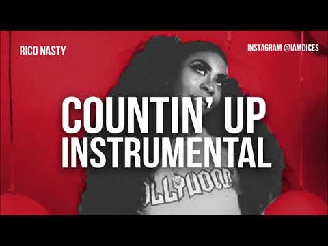 Rico Nasty Counting up instrumental
