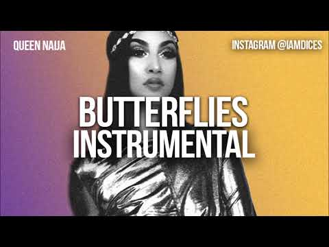 Queen Naija Butterflies Instrumental