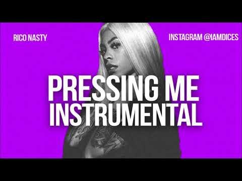 Rico Nasty Pressing Me Instrumental