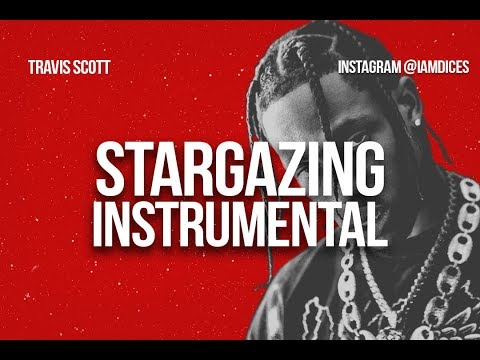 Travis Scott Stargazing Instrumental
