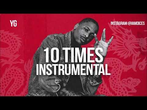 YG 10 Times Instrumental