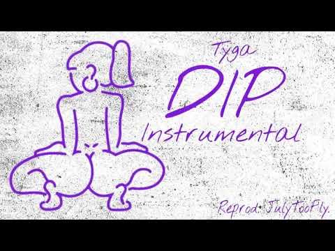 Tyga Dip Instrumental