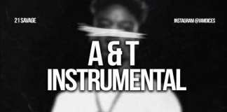 21 savage a&t instrumental