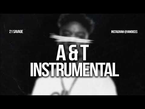 21 savage a&t instrumental
