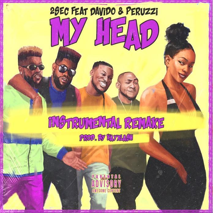 2sec ft davido peruzzi my head instrumental