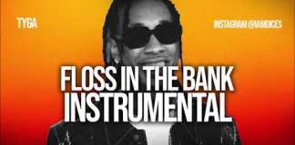 Tyga Floss In The Bank Instrumental