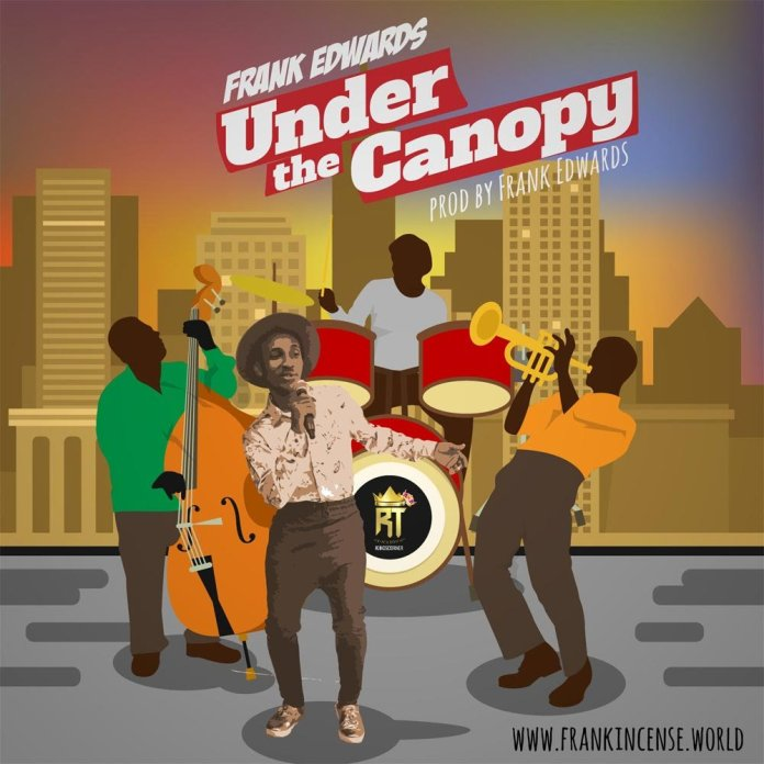 Frank Edwards Under The Canopy Instrumental