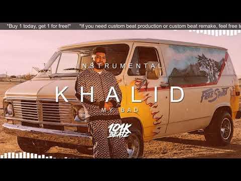 Khalid - My Bad INSTRUMENTAL