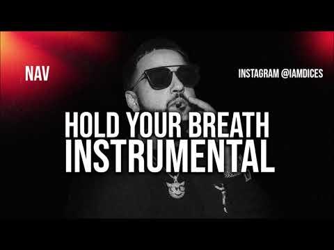 NAV Hold Your Breath ft. Gunna Instrumental