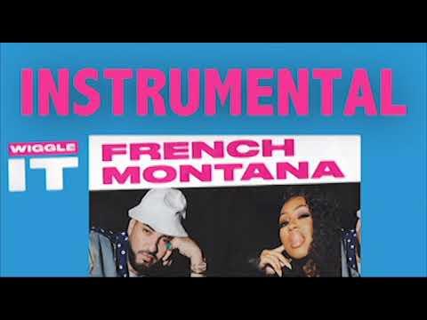 French Montana - Wiggle It (INSTRUMENTAL) ft. City Girls