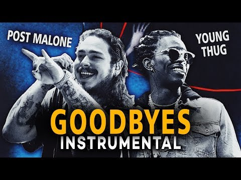 Post Malone & Young Thug - Goodbyes (Instrumental)