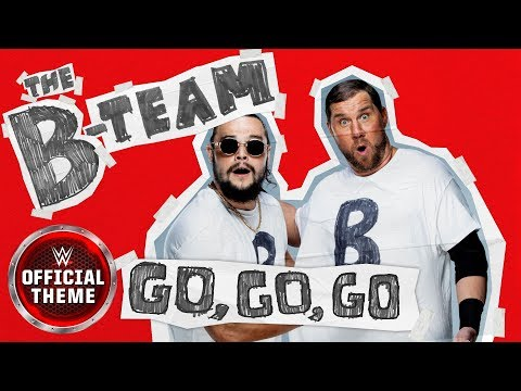 The B-Team - Go, Go, Go