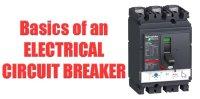 Circuit Breakers Fundamentals | Most Important 5 Components