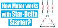 How Star Delta starter works? Circuit Diagram & PLC Program