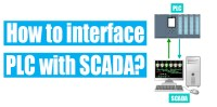 How to interface PLC with SCADA or HMI?