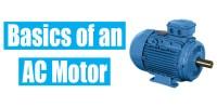 Basics of AC Motors | Induction Motors
