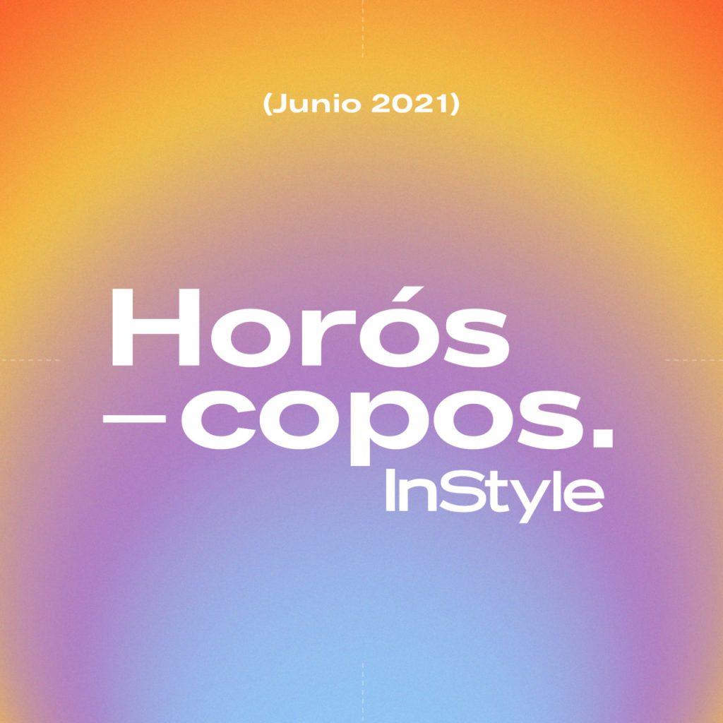 Horóscopos InStyle: Las predicciones para junio 2021
