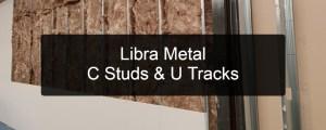 Libra Metal U Track & C Studs
