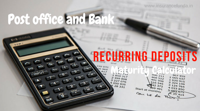 Recurring Deposit Rd Maturity Calculator For Post Office And