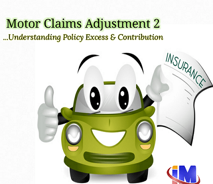 THE CHALLENGES WITH MOTOR CLAIMS ADJUSTMENT PART 2