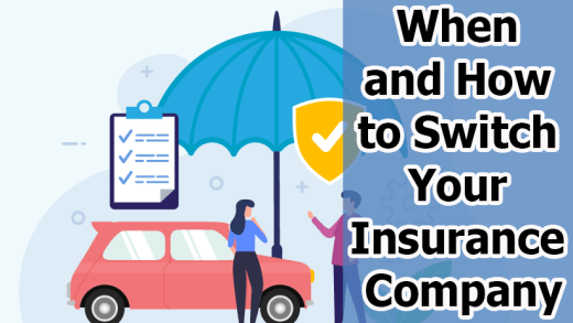 When and How to Switch Your Insurance Company