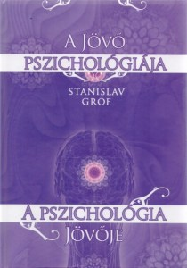 A jövő pszichológiája, a pszichológia jövője