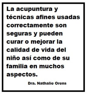 Frase de Acupuntura en niños por Dra. Nathalie Orens