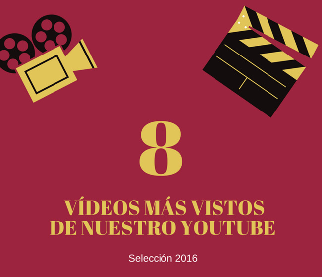 Vídeos más vistos de nuestro Youtube.