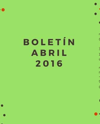 Boletín Abril 2016