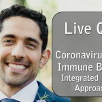 Live coronavirus Q&A with Dr. Kaveh. Bring your coronavirus questions, including immune support and myths to dispel.
