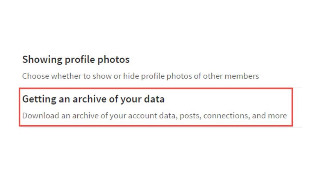 Before LinkedIn Changes again, Archive Data!