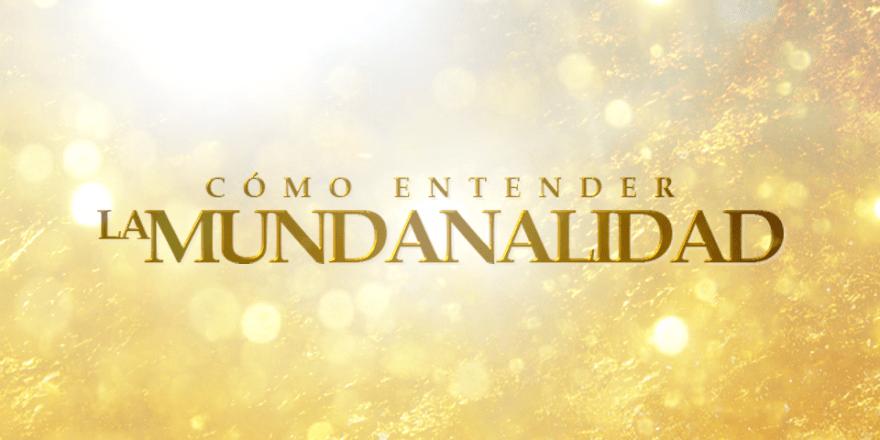 ComoEntenderLaMundanalidad-Banner