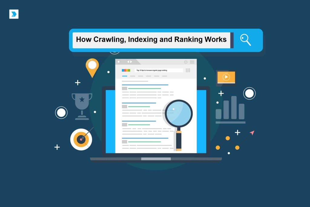 How Crawling Indexing and Ranking Works