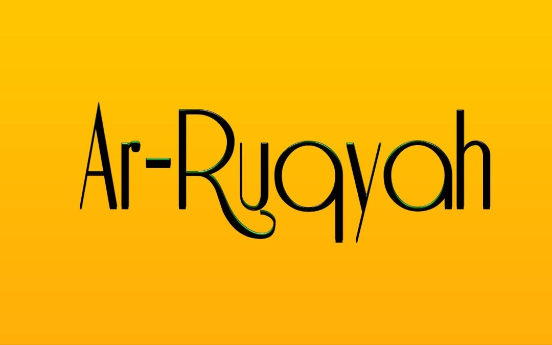 What Is Ruqyah?