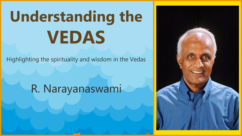 Understanding the Vedas : Highlighting the Spirituality and Wisdom in the Vedas