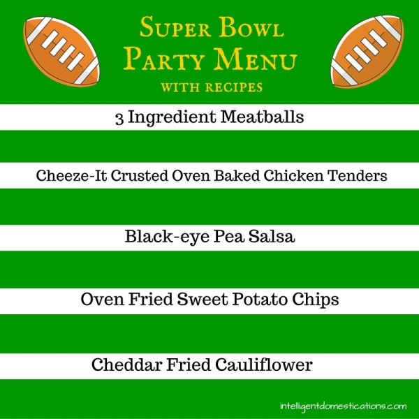 Super Bowl Party Menu with recipes. Super Bowl Food. Super Bowl Party Food