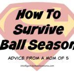 How to survive ball season including free printable calendars.intelligentdomestications.com