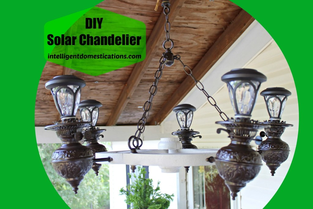 DIY Solar Chandelier.intelligentdomestications.com #DIYSolarLighting