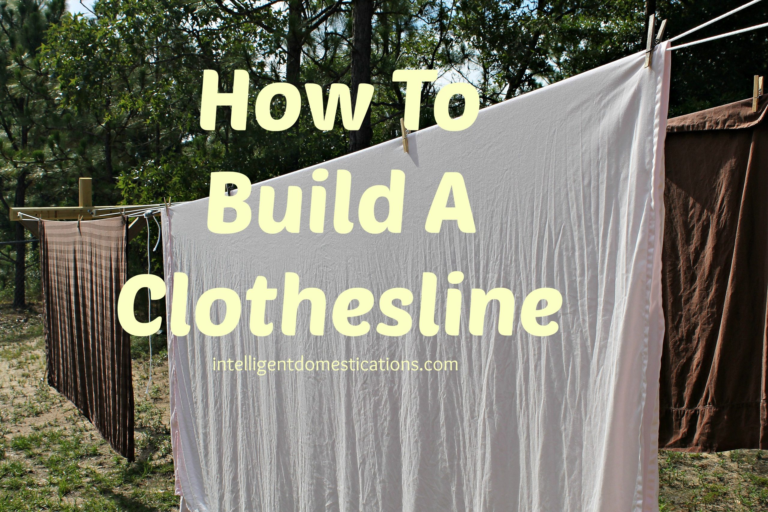 Domestications bed in a bag - How To Build A Clothesline