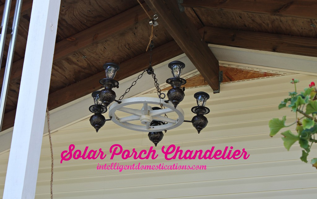 Solar Porch Chandelier makeover project completed and hung on front porch. view from the yard.intelligentdomestications.com