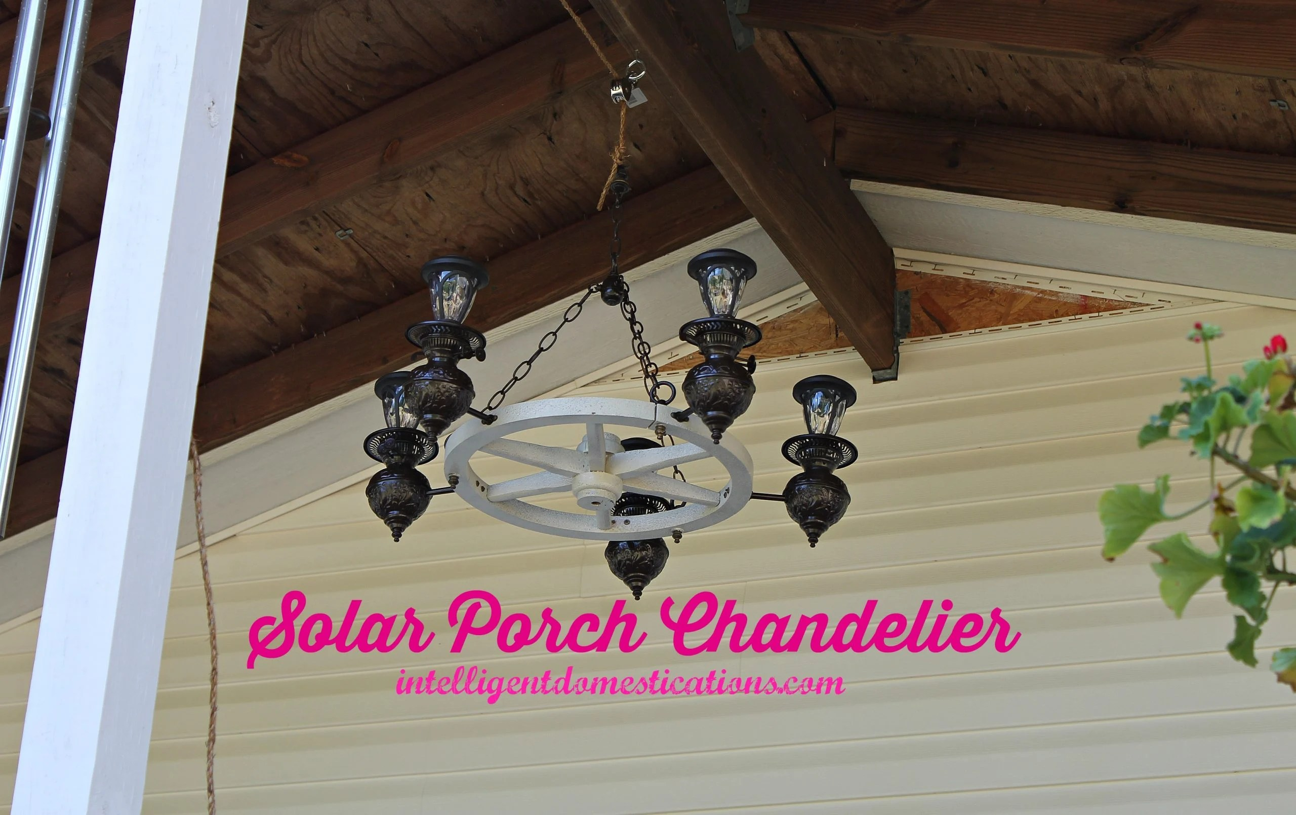 Solar Porch Chandelier makeover project pleted and hung on