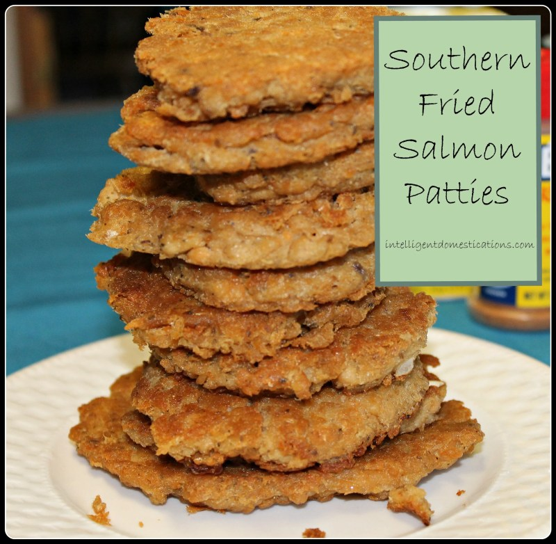 How to make Southern Fried Salmon Patties.intelligentdomestications.com