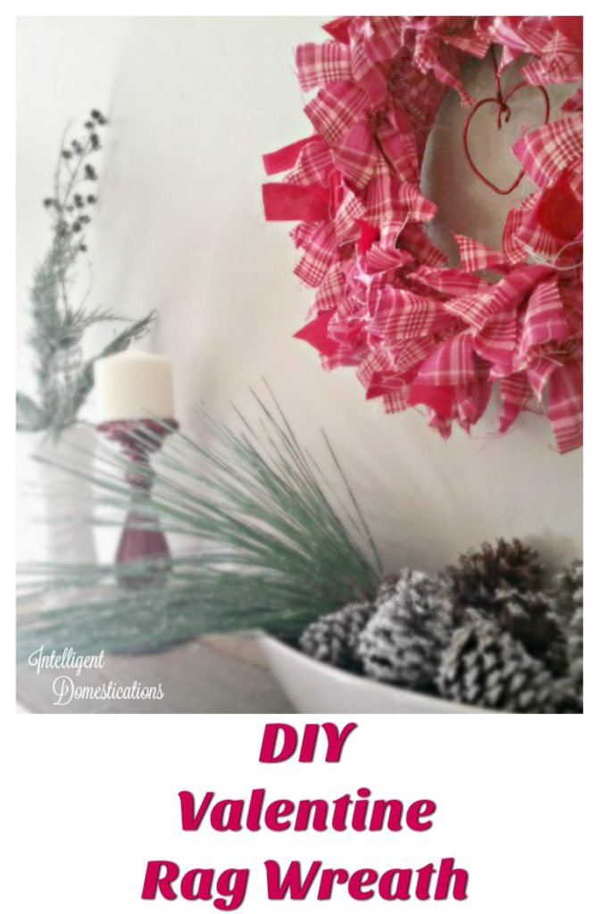DIY Valentine Rag Wreath