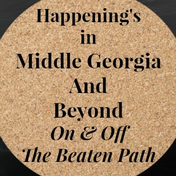 Happenings in Middle Georgia and Beyond and Free Family Fun