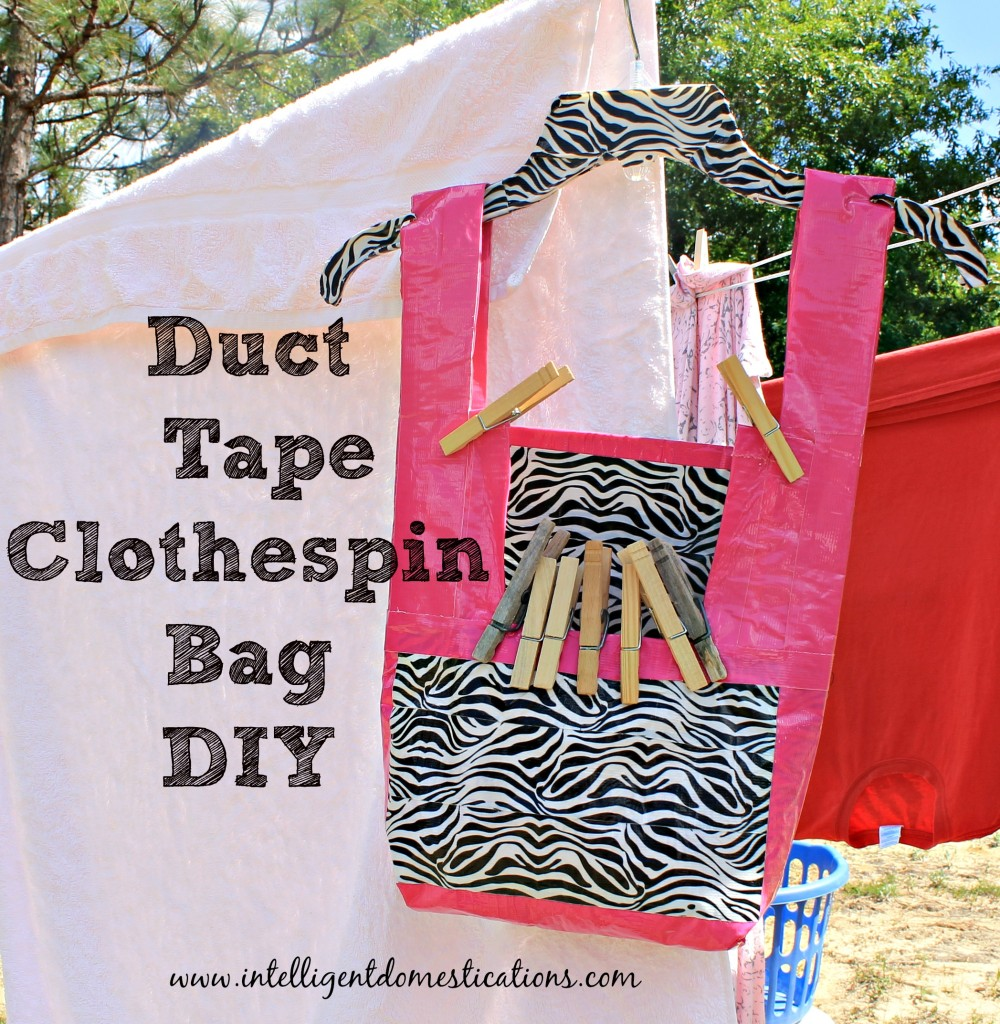 Duct Tape Clothespin Bag DIY.www.intelligentdomestications.com