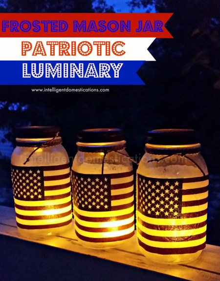 Frosted Mason Jar Patriotic Luminaries