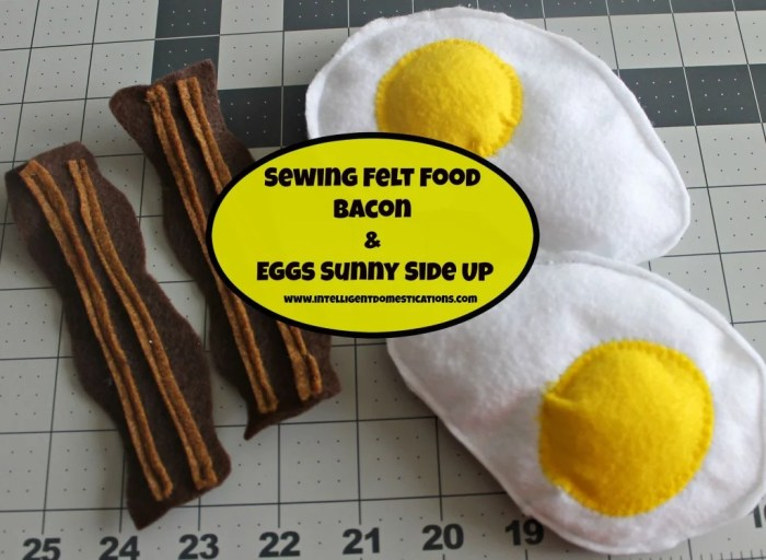 Sewing Felt food. Bacon & Eggs Sunny side up.www.intelligentdomestications.com