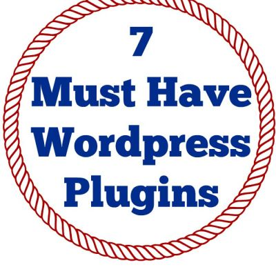 7 Must Have WordPress Plugins